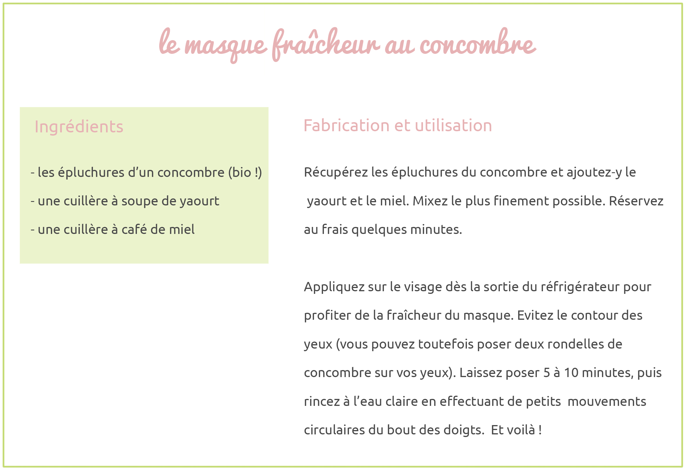 recette anti gaspi 2 le masque fra cheur au concombre les yeux en amande. Black Bedroom Furniture Sets. Home Design Ideas